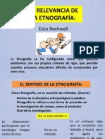 La Relevancia de La Etnografia.