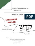 CENTRAL DE ADORAÇÃO retiro 20 a 22.04.2012
