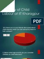 A Survey of Child Labour at IIT Kharagpur 2013-2014