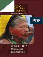 Manual Prêmio Culturas Indígenas 4ª Edição - Raoni Metuktire