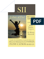 SII--!Libre Al Fin! Segunda Edicion