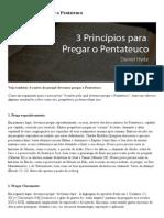 Voltemos Ao Evangelho _ 3 Princípios para Pregar o Pentateuco