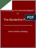 Arlene Robbins Wolberg - The Borderline Patient