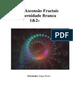 123057063-Cura-e-Ascensao-Fractais-Fraternidade-Branca-I-II.pdf