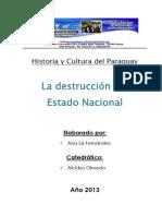 La destrucción del Estado Nacional Independiente