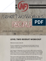 Level 2 Recruit Guide