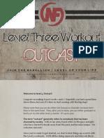 Level 3 Outcast Guide