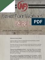 Level 4 Rebel Guide