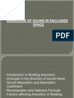 Acoustics of enclosed space