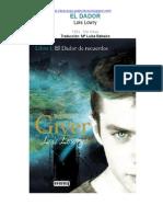 The Giver. Libro I El Dador de Recuerdos - Lois Lowry