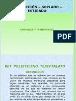 Inyección - Soplado - Estirado (Empaques plásticos)