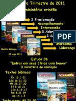 Estudo 06 - O Ministério Cristão - 3T11
