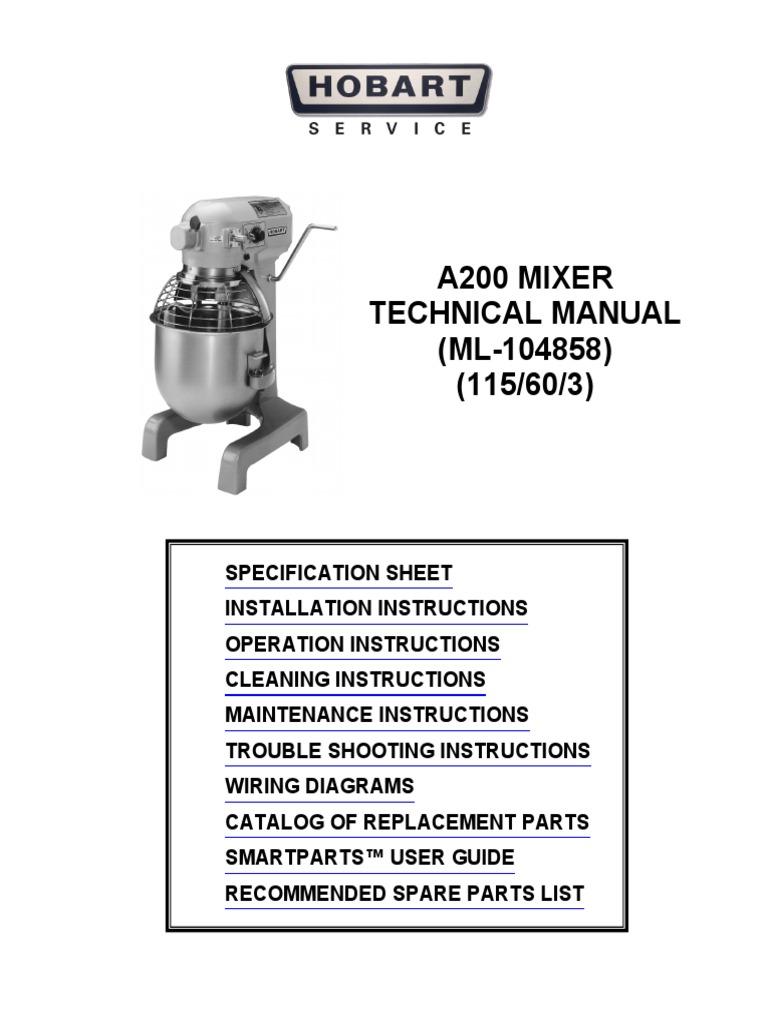 A200 Technical Manual Mixer Cooking Cakes Dough Wiring Diagram