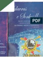 Palavras e Sonhos II-SEI Anglo-Itápolis 20 Anos (2010).