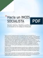 1.Hacia Un Inces Socialista