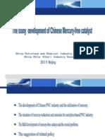 5.the Study Development of Chinese Mercury-Free Catalyst