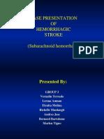 Case Presentation of Hemorrhagic Stroke (Subarachnoid Hemorrhage)