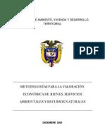 Metodologías para la valoración económica de bienes, servicios ambientales y recursos naturales