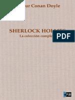 Conan Doyle Arthur - Sherlock Holmes La Coleccion Completa