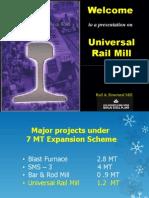 UNIVERSAL RAIL Mill Presentation