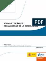 Normas y Senales Reguladoras de La Circulacion Ed 2012