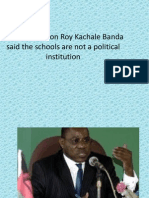 Joyce Banda Son Roy Kachale Banda said the schools are not a political institution