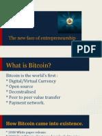 Bitcoin, The New Face of Entrepreneurship