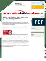 Nu Get Your Dagens Odds Tips Online og Mens Playing væddemål