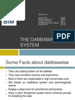 The Dabbawala System
