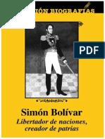 Simon Bolivar Libertador de Naciones Creador de Patrias