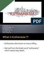 Group No.11 Euthanasia