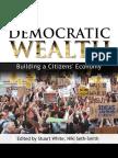 Democratic Wealth