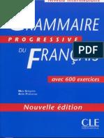 Grammaire progressive du français niveau intermédiare (600 exercices)