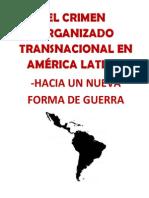 EL CRIMEN ORGANIZADO TRANSNACIONAL EN AMÉRICA LATINA- HACIA UN NUEVA FORMA DE GUERRA- Dr. Jorge Corrado