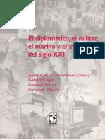 El diplomático, el militar, el marino y el aviador del siglo XXI