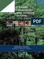 El Estado y la Conservación de la Vida Silvestre en Chile. Actas del I Taller Gubernamental. 2005