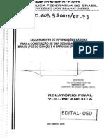 Levantamento de Informações Básicas para a construção de uma segunda ponte ligando o foz a Pres Franco Vol 1