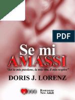 Se Mi Amassi (Italian Edition) - Lorenz, Doris J