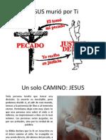 JESUS murió por Ti