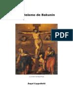 Cappelletti. - El Ateismo de Bakunin