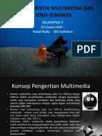 Karakteristik Multimedia Dan Jenis-jenisnya