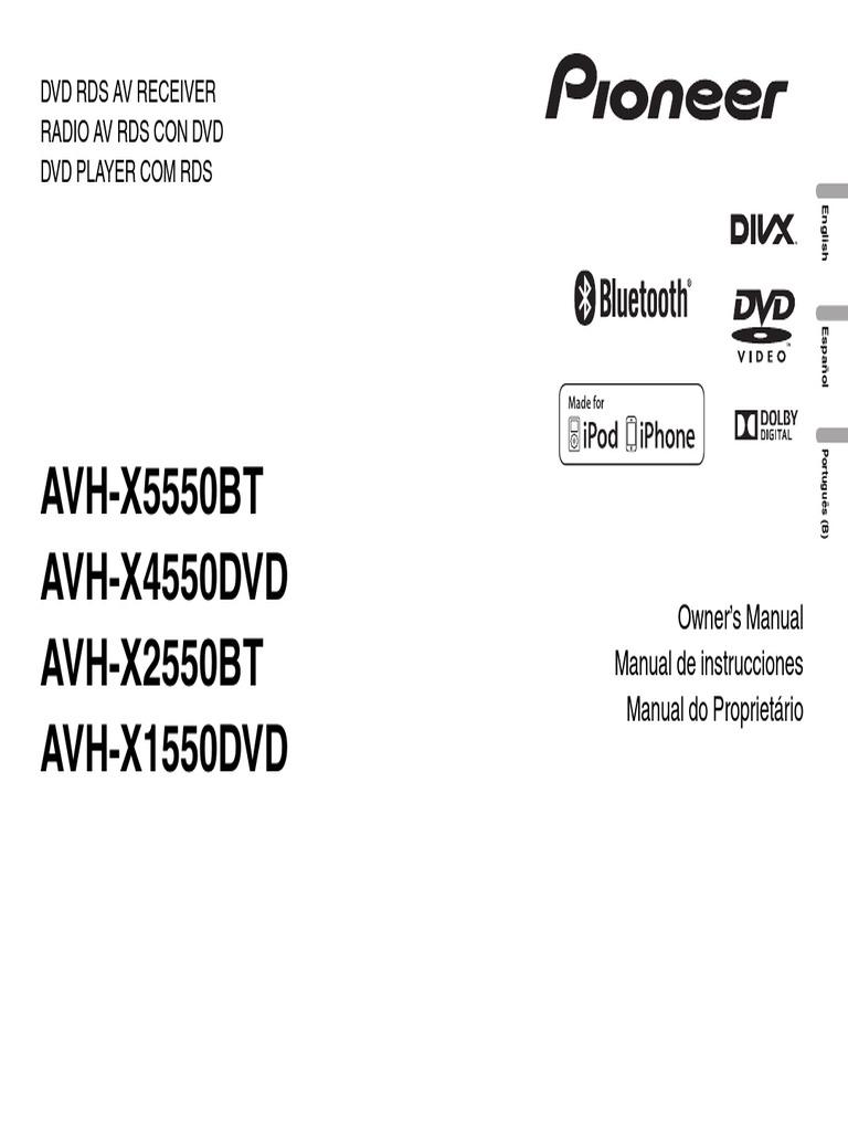 Avh x1550dvd avh x2550bt avh x4550dvd operating manual eng esp por fandeluxe Choice Image