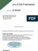 Brief History of OA Framework
