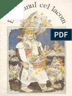 Bogatanul Cel Lacom (Poveste Populara Bielorusa, Ilustratii de M. Seliasciuc)