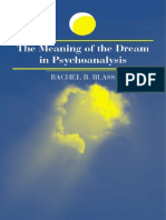 Blass, Rachel - The Meaning of the Dream in Psychoanalysis