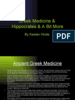 Greek Medicine & Hippocrates & a Bit More