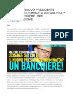 Ucraina Il Nuovo Presidente Fantoccio e Un Banchiere
