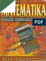 Békei Lászlóné - Matematika Fontos Tudnivalók A-Z-ig