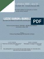 LIZZIE DORON e BORIS ZAIDMAN. Due nuovi casi letterari in Israele della seconda generazione dopo la Shoah. Milano. Giovedì 22 ottobre 2009 - ore 14