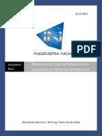 programadecursodeformulacinyevaluacindeproyectosinformticos-140220212042-phpapp02